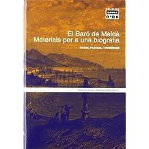 El Baró de Maldà. Materials per a una biografia (Biblioteca Serra d'Or)