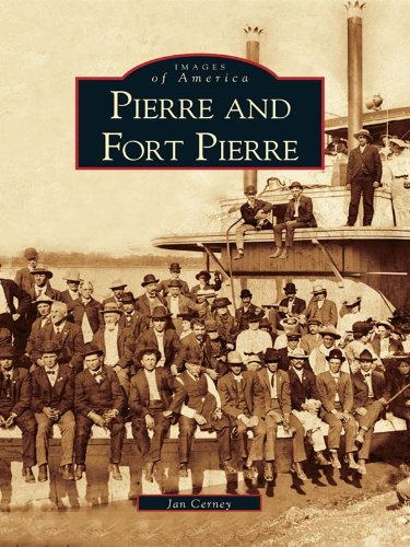 pierre-and-fort-pierre-images-of-america-english-edition