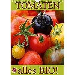 Tomaten - Alles BIO! (Wandkalender 2019 DIN A4 hoch): Wunderbare Tomatenernte aus einem natürlich, biologischen Garten (Monatskalender, 14 Seiten ) (CALVENDO Gesundheit)