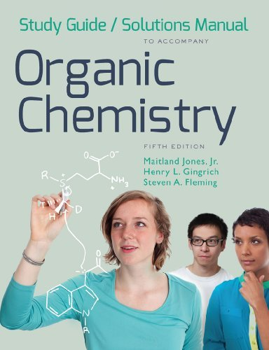 Study Guide and Solutions Manual: for Organic Chemistry, Fifth Edition by Maitland Jones Jr. (2014-03-04)