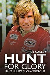 Hunt for Glory: James Hunt's F1 Championship