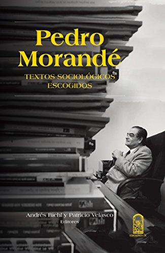 Pedro Morandé: Textos sociológicos escogidos