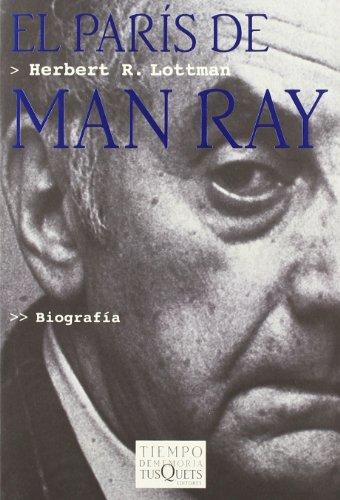 El París de Man Ray (.) por Herbert Lottman