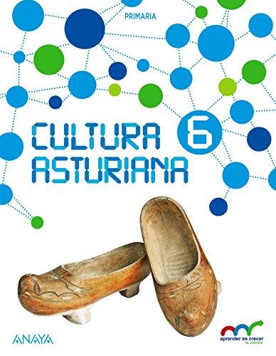 Descargar CULTURA ASTURIANA 6º EDUCACION PRIMARIA APRENDER ES CRECER EN CONEXION ASTURIAS ED 2017
