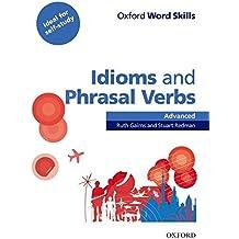 Idioms and phrasal verbs : Advanced