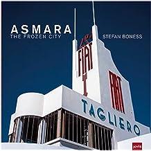 Asmara: The frozen city
