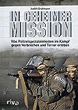 In geheimer Mission: Was Polizeispezialeinheiten im Kampf gegen Verbrechen und Terror erleben