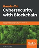 #5: Hands-On Cybersecurity with Blockchain: Implement DDoS protection, PKI-based identity, 2FA, and DNS security using Blockchain