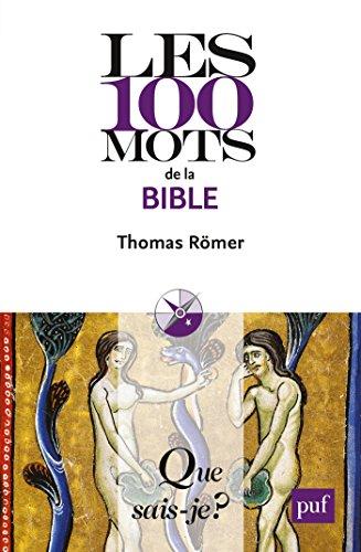 Les 100 mots de la Bible:  Que sais-je ?  n 4057