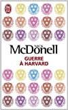 Guerre a Harvard (French Edition) by Nick McDonell (2011-06-01)