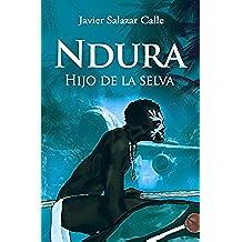 Ndura: Hijo de la selva