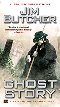 Ghost Story (The Dresden Files, Book 13) par [Butcher, Jim]