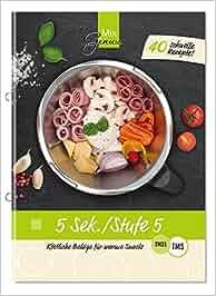 5 Sek./Stufe 5: Köstliche Beläge für warme Snacks aus dem Thermomix: Corinna Wild