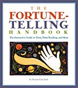 The Fortune-telling Handbook: The Interactive Guide to Tarot, Palm Reading and More by Dennis Fairchild (6-May-2003) Paperback