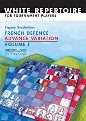 French Defence Advance Variation: Volume 1: The Basic Course. White Repertoire for Tournament Players (Progress in Chess)