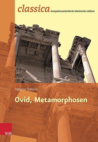 Ovid, Metamorphosen (Classica: kompetenzorientierte lateinische Lektüre)