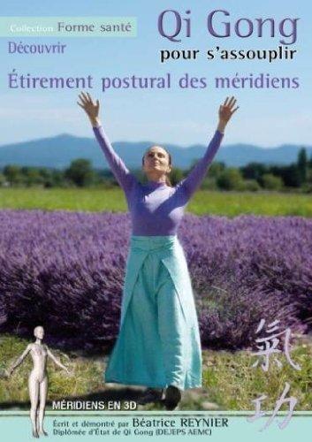 Gi gong pour s'assouplir : étirement postural des méridiens