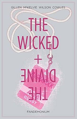 The Wicked + The Divine Volume 2: Fandemonium-