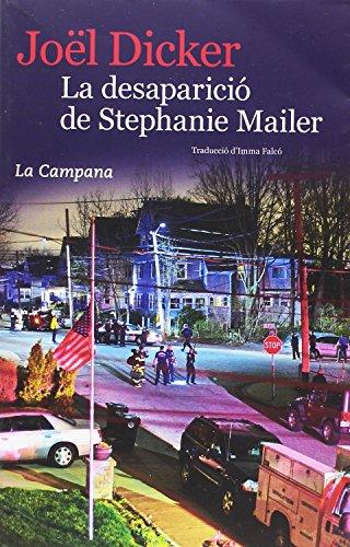 LA DESAPARICIÓ DE STEPHANIE MAILER de Joël Dicker
