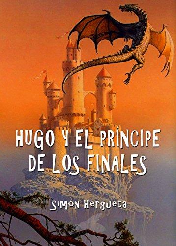 Hugo y el príncipe de los finales por Simón Hergueta