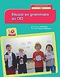 Réussir en grammaire au CE2 (+CD-Rom) Nouveau programme 2016