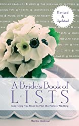 A Bride's Book of Lists: Everything you need to Plan the Perfect Wedding by Marsha Heckman (2012-12-18)