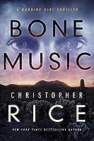Bone Music (The Burning Girl Book 1) (English Edition)
