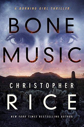 Bone music the burning girl series book 1 ebook christopher rice bone music the burning girl series book 1 by rice christopher fandeluxe Image collections