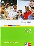 Green Line 1/2: Grammar, Skills and Phrases 1/2 Klassen 5/6 (Green Line. Bundesausgabe ab 2006) - Martina Angele