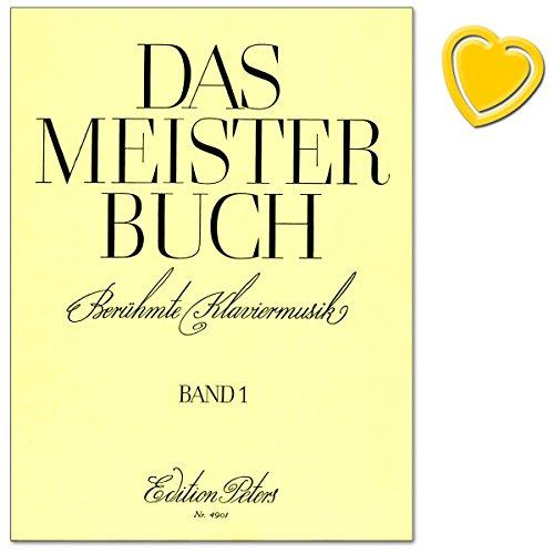 Preisvergleich Produktbild Das Meisterbuch Band 1 - Sammlung berühmter Klaviermusik aus drei Jahrhunderten - von Bachs Präludium Nr. 1 bis zu Rachmaninows Prélude, von Mendelssohns Liedern ohne Worte bis hin zu Scott Joplins Entertainer