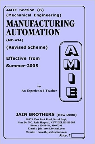 AMIE - Section - (B) Manufacturing Automation ( MC - 434 ) Mechanical Engineering Solved - Unsolved Paper (Summer,2016)