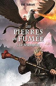 """Afficher """"Les pierres de fumée n° 3 La rédemption"""""""