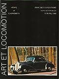 CATALOGUE DE VENTE AUX ENCHERES- PARC DES EXPOSITIONS PARIS - VENTE DE CABRIOLETS - 17 AVRIL 1988...
