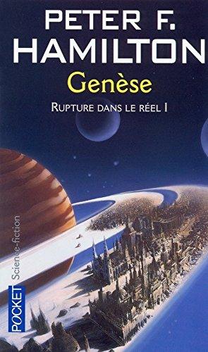 Rupture dans le réel, tome 1-1 : Génése