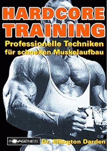 hardcore-training-professionelle-technicken-fr-schnellen-muskelaufbau