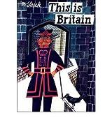 [ THIS IS BRITAIN ] This Is Britain By Sasek, Miroslav ( Author ) Jan-2008 [ Hardcover ]