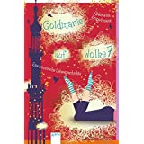 Goldmarie auf Wolke 7: Eine himmlische Liebesgeschichte