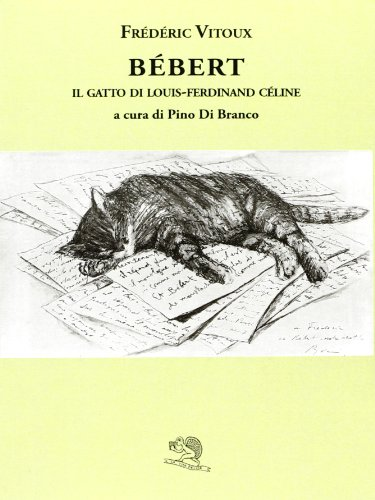 bebert-il-gatto-di-louis-ferdinand-celine