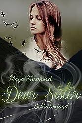 Schattenjagd (Dear Sister 2)