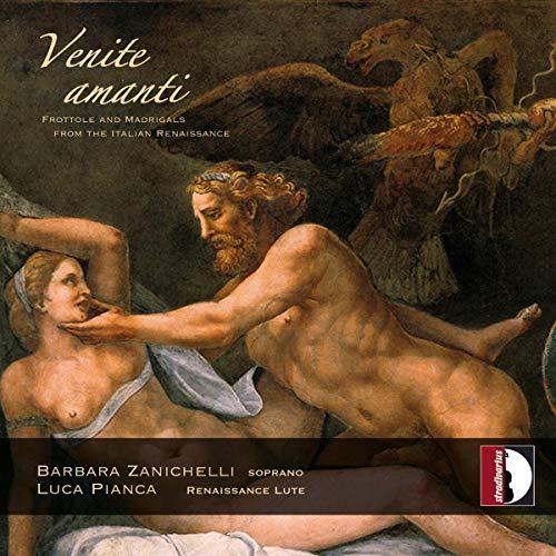 Venite Amanti/Frottoles et Madrigaux de la Renaissance