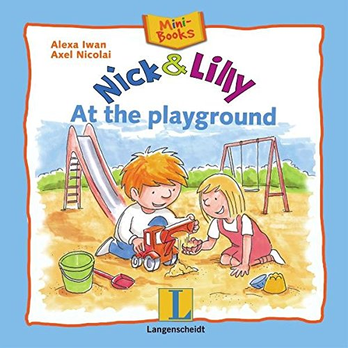 Nick and Lilly - At the playground: Mini-Books, Englisch