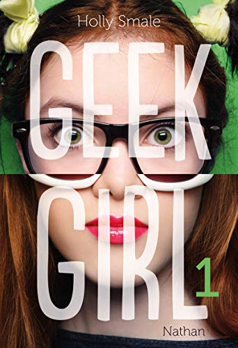 Geek Girl - Tome 1 (1)