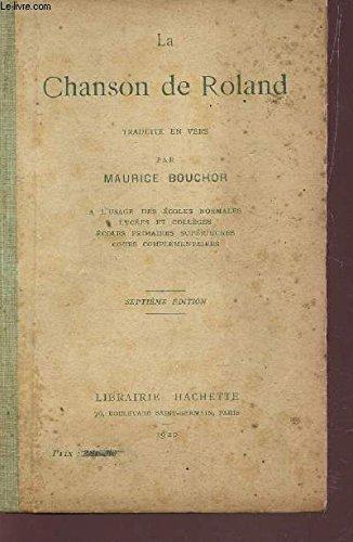 LA CHANSON DE ROLAND - Traduite en vers ...