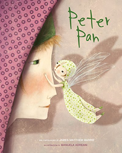 Peter Pan da James Matthew Barrie. Ediz. illustrata