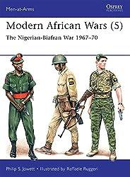 Modern African Wars (5): The Nigerian-Biafran War 1967-70 (Men-at-Arms)
