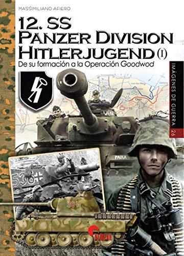 12.SS Panzer Division Hitlerjugend (I) (Imágenes de Guerra)