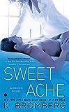 Sweet Ache (A Driven Novel, Band 6)