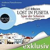 Spur der Schatten (Lost in Fuseta 2): Ein Portugal-Krimi - Gil Ribeiro