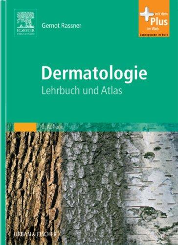Dermatologie: Lehrbuch und Atlas