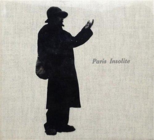 Paris insolite de Jean-Paul Clébert & Patrice Molinard par Jean-paul Clebert